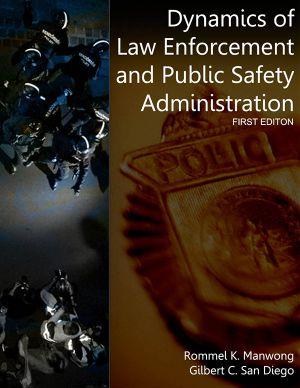 Dynamics of Law Enforcement and Public Safety Administration